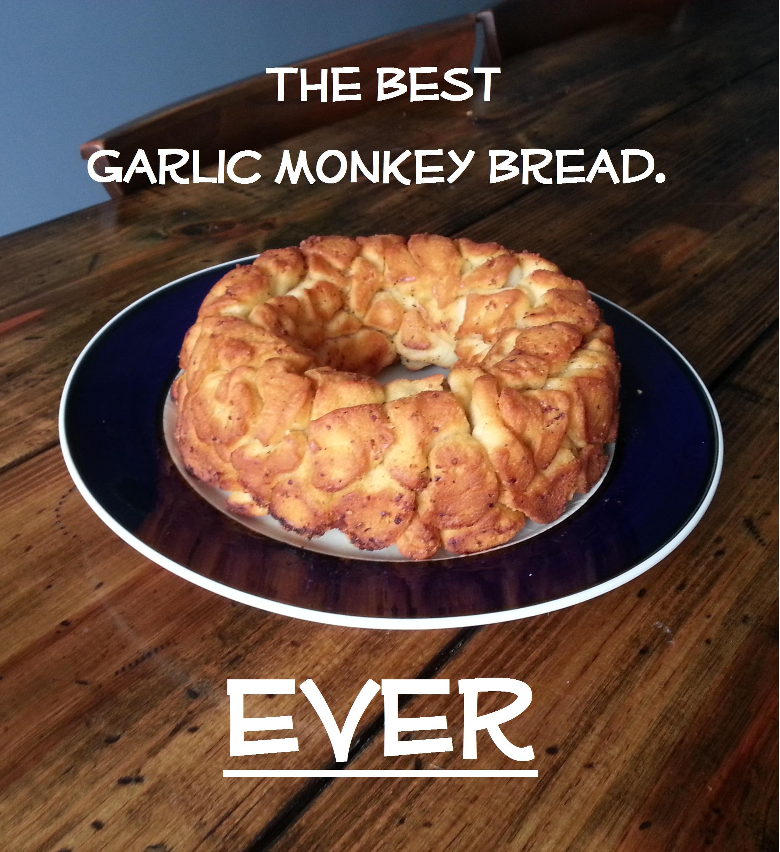 The Best Garlic Monkey Bread Ever. Hands Down. No Argument